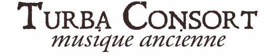 Turba Consort Ensemble de Musiques Anciennes